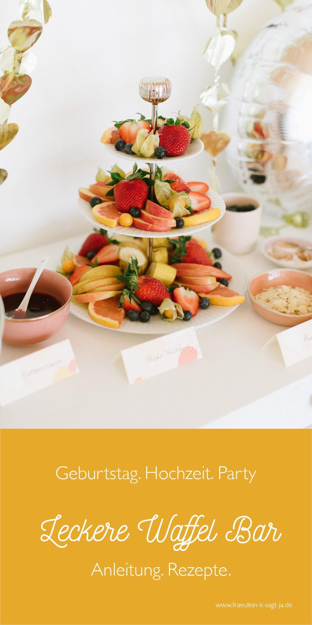 Anleitung Waffel Bar Hochzeit Geburtstag