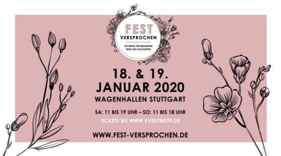 fest Versprochen Hochzeitsmesse 2020 in Stuttgart