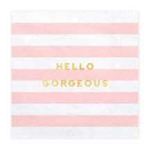 Papierserviette Hello Gorgeous
