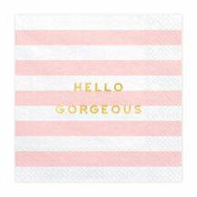 Papierserviette Hello Gorgeous