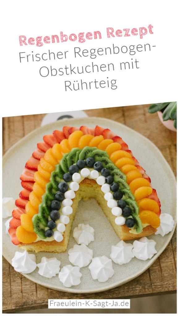 Regenbogen Rezept: Frischer Regenbogen-Obstkuchen mit einfachem Rührteig
