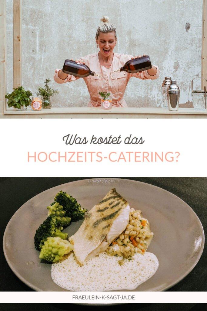 Kosten Catering Hochzeit Fräulein K sagt Ja