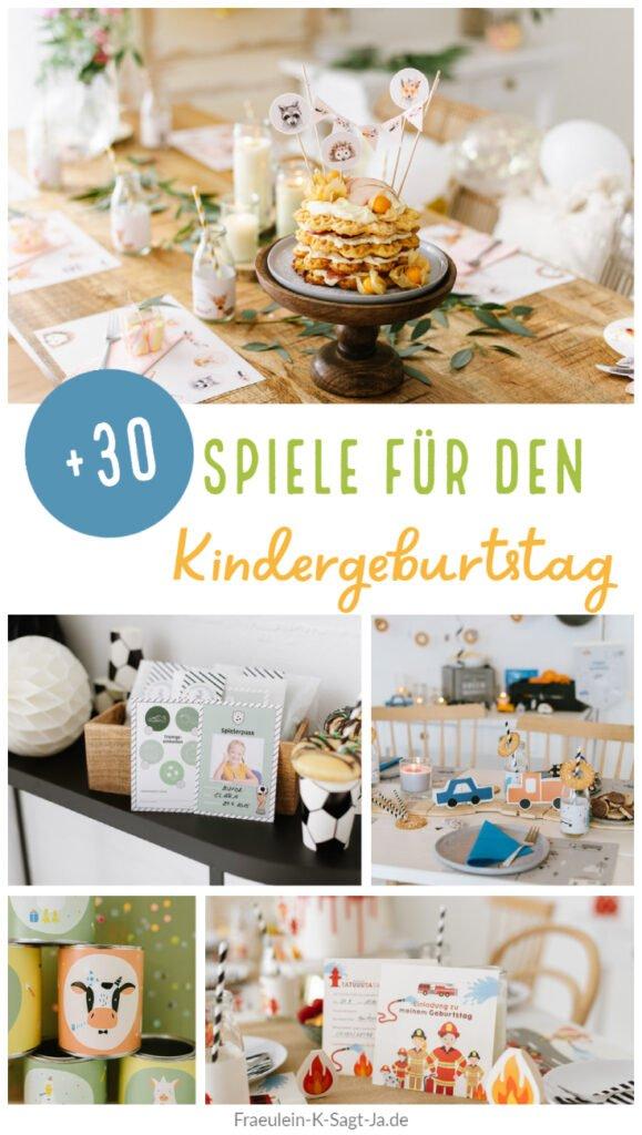 Spiele für den Kindergeburtstag - Mehr als 30 lustige, ausgefallene Spiel-Ideen und altbekannte Klassiker für eure fröhliche Kinderparty