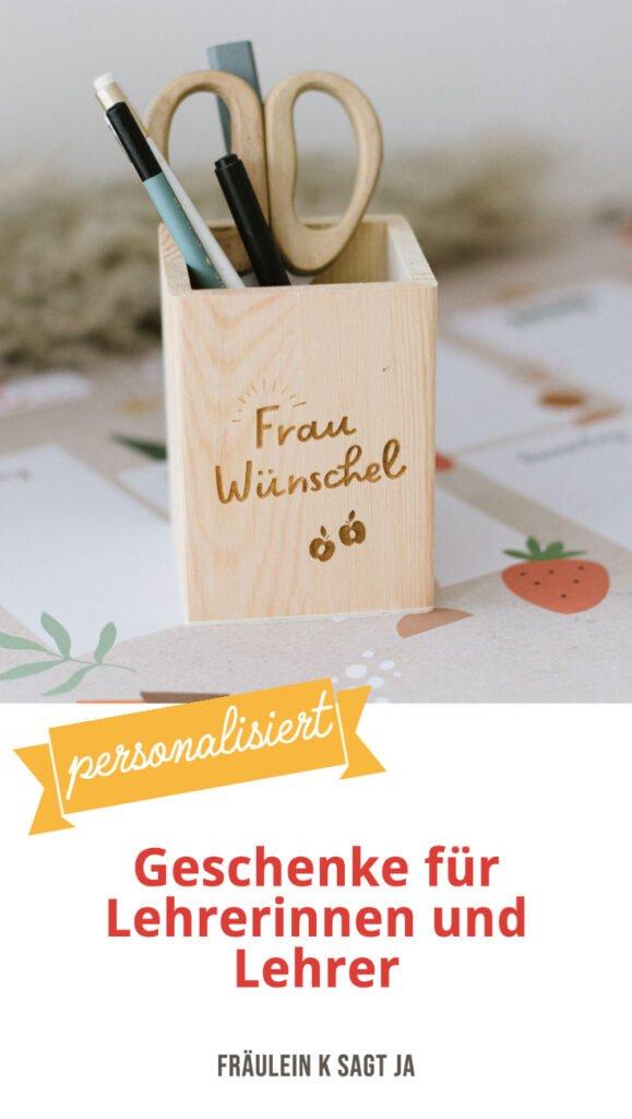 Geschenkideen zum Lehrerabschied: Stiftebox mit Namen