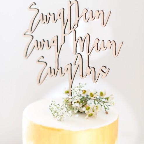 Cake Topper Holz  - Ewig Dein, ewig mein, ewig uns